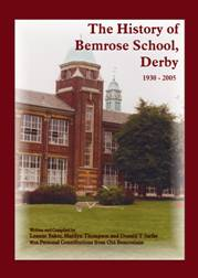 Click here to buy : The History of Bemrose School, Derby, 1930 - 2005